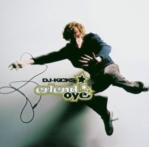 Oye , Erlend - DJ-Kicks