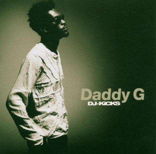 Daddy G - DJ-Kicks