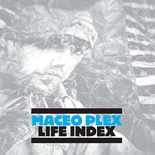 Plex , Maceo - Life Index