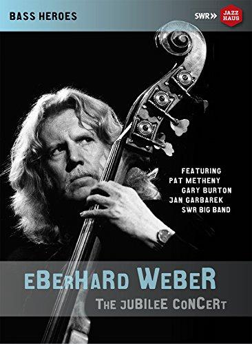 Weber , Eberhard - Eberhard Weber: 75th Birthday Concert (Stuttgart 2015) [DVD]