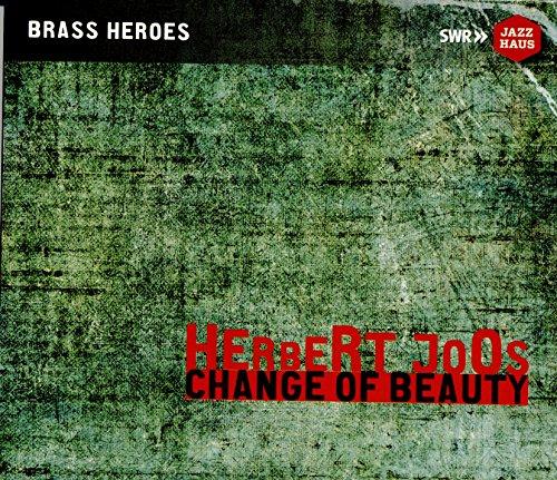 Herbert Joos - Change of Beauty
