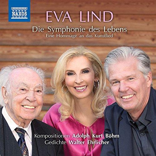 Lind , Eva - Die Symphonie des Lebens (Böhm, Ehrlicher)