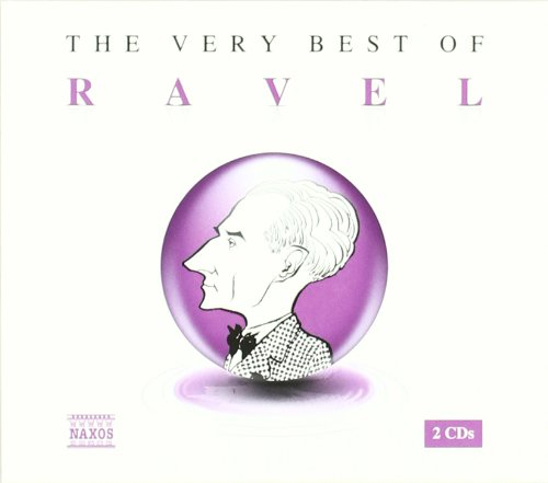 Ravel , Maurice - The Very Best Of Ravel