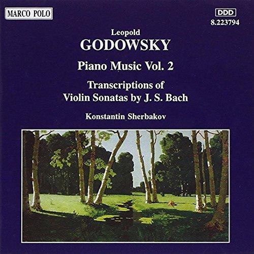Godowsky , Leopold - Piano Music 2 / TRanscriptions Of Violin Sonatas By J.S. Bach (Sherbakov)