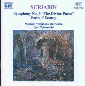 Scriabin , Alexander - Symphony No. 3 'The Divine Poem' / Poem Of Ecstasy (Moscow Symphony Orchestra, Golovschin)