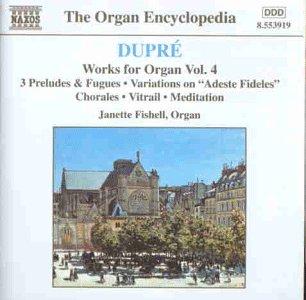 Dupré , Marcel - Works for Organ 4