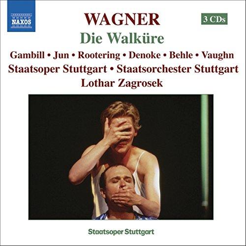 Wagner , Richard - Die Walküre (Gambill, Jun, Rootering, Denoke, Behle, Vaughn, Zagrosek)