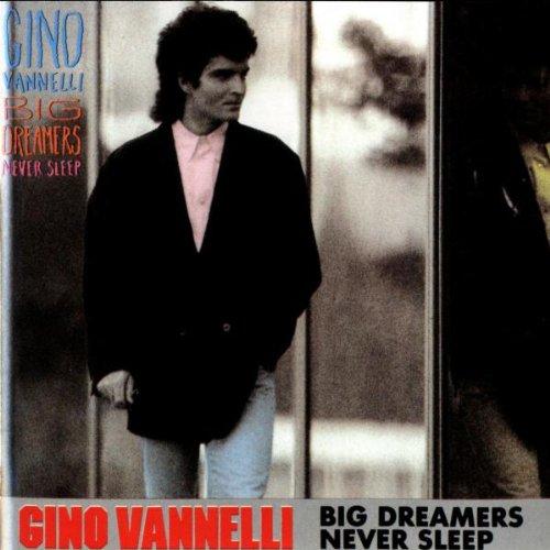 Vannelli , Gino - Big dreamers never sleep