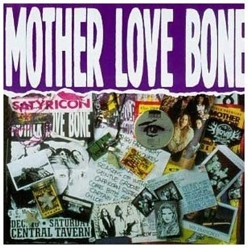 Mother Love Bone - o. Titel
