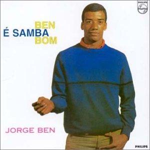 Ben , Jorge - Ben E Samba Bom (Samba & Soul) (Universal Remasters)