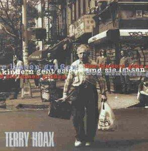 Terry Hoax - Den kindern geht es gut
