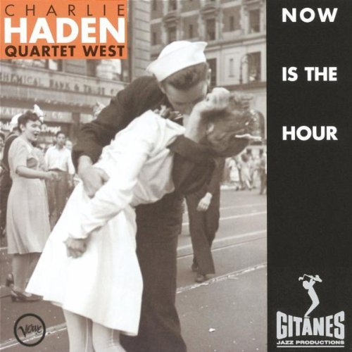 Haden , Charlie - Now is the hour