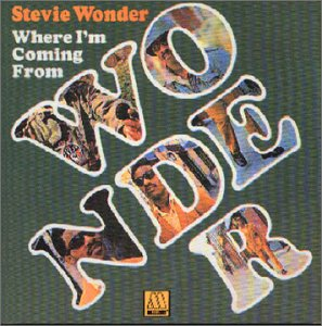 Wonder , Stevie - Where I'm Coming From
