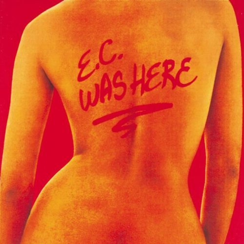 Clapton , Eric - E.C.Was Here