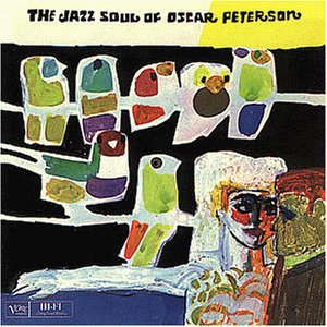 Peterson , Oscar - The Jazz Soul Of Oscar Peterson & Affinity (2LPs On 1 CD)