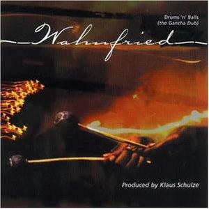 Wahnfried , Richard - Drums 'n' Balls (the gancha dub)