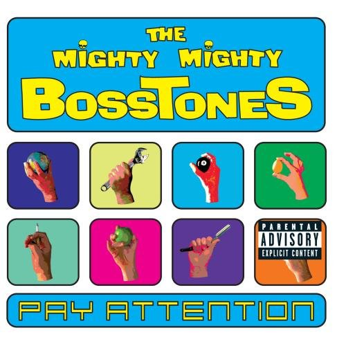 Mighty Mighty BossTones , The - Pay Attention