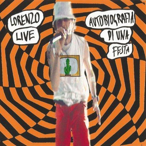 Jovanotti - Autobiografia di una Festa - Lorenzo Live
