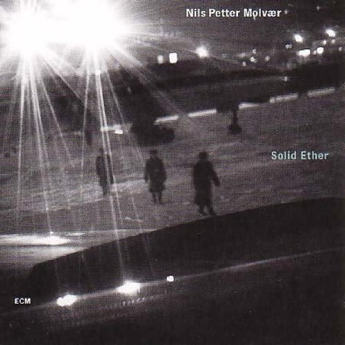 Molvaer , Nils Petter - Solid either