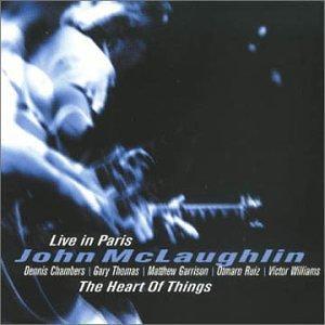 McLaughlin , John - The Heart Of Things - Live In Paris (With Chambers, Thomas, Garrison, Ruiz, Williams)