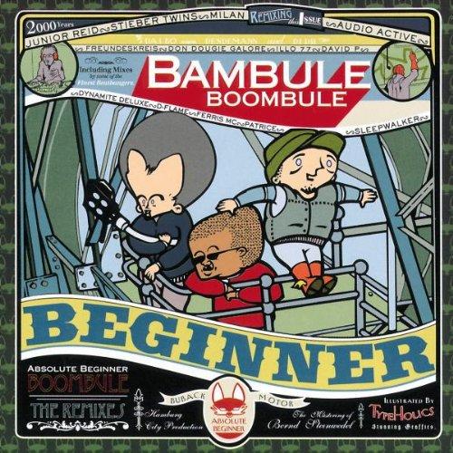 Absolute Beginner - Bambule - The Remixed Album