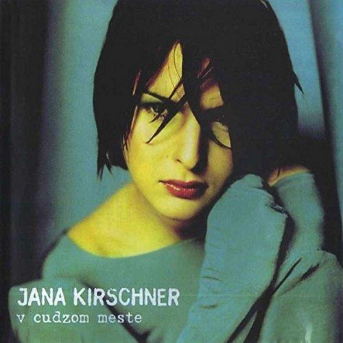 Kirschner , Jana - V cudzom meste