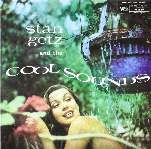 Getz , Stan - Stan getz And The 'Cool' Sounds