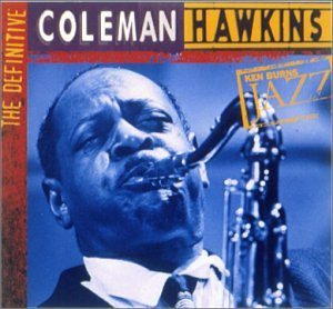 Hawkins , Coleman - Ken Burns Jazz