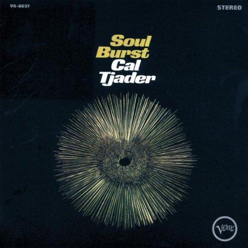 Tjader , Cal - Soul Burst