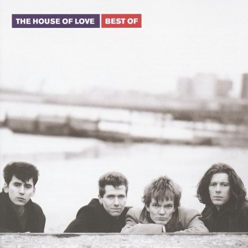 House Of Love - Best of