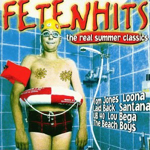 Sampler - Fetenhits - The Real Summer Classics