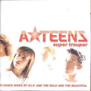 A*Teens - Super Trooper (Maxi)