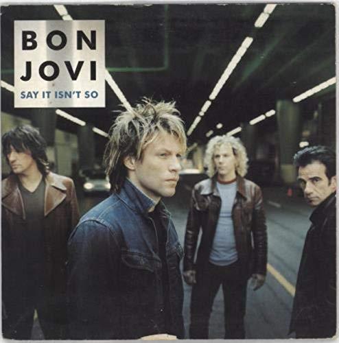 Bon Jovi -  Say It Isn't So (Maxi)