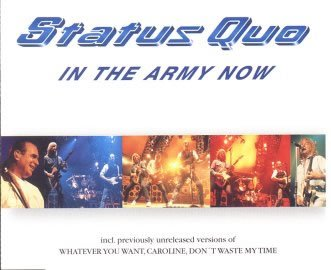 Status Quo - In the Army Now (Maxi)