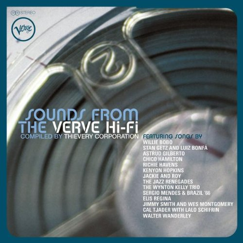 Thievery Corporation - Sounds from the verve hi fi