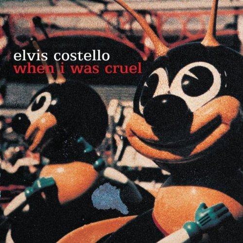 Costello , Elvis - When i was cruel