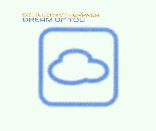 Schiller mit Heppner - Dream of you CD2 (Maxi)