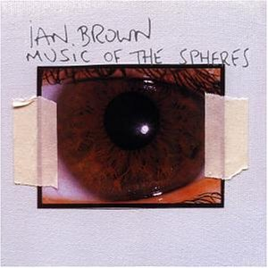 Brown , Ian - Music of the spheres