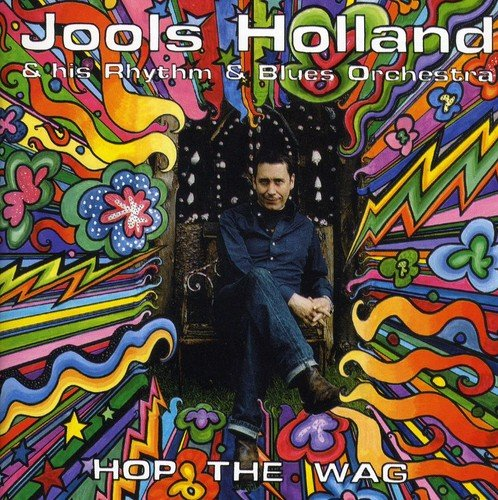 Holland , Jools - Hop The Wag