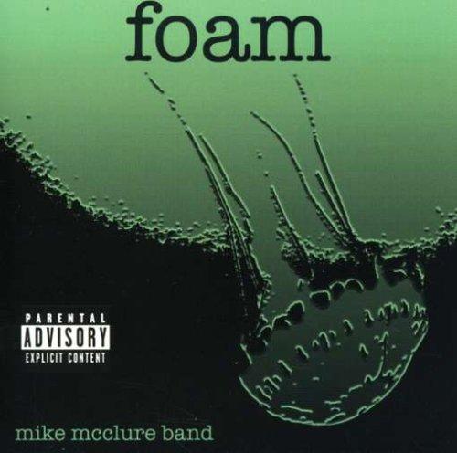 McClure , Mike - Foam