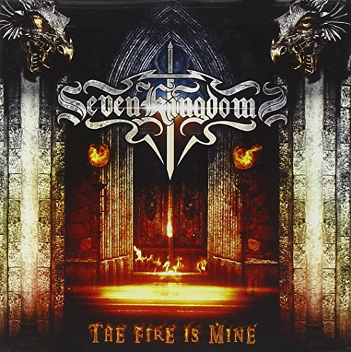 Seven Kingdom - The Fire Is Mine