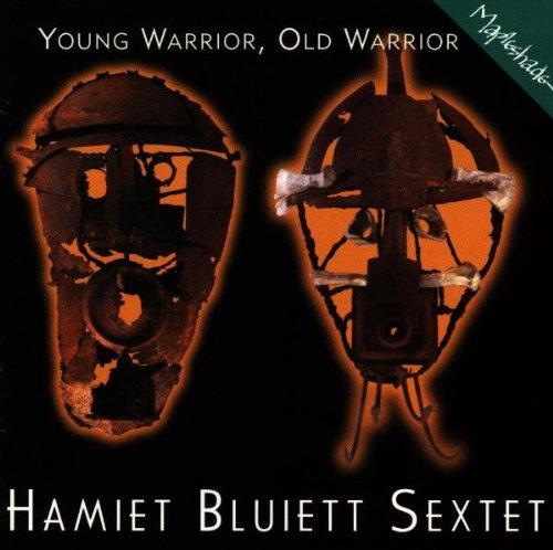 Bluiett , Hamiet (Sextet) - Young Warrior, Old Warrior