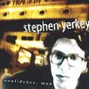 Yerkey , Stephen - Confidence, man