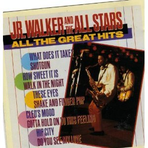 Walker , JR. & The All Stars - All The Greatest Hits