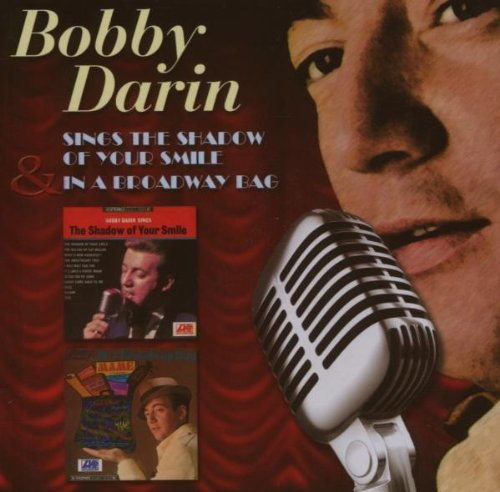 Darin , Bobby - Sings The Shadow Of Your Smile / In A Broadway Bag