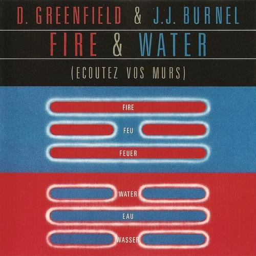 Greenfield , Dave & Burnel , Jean-Jacques - Fire & Water (Ecoutez Vos Murs)