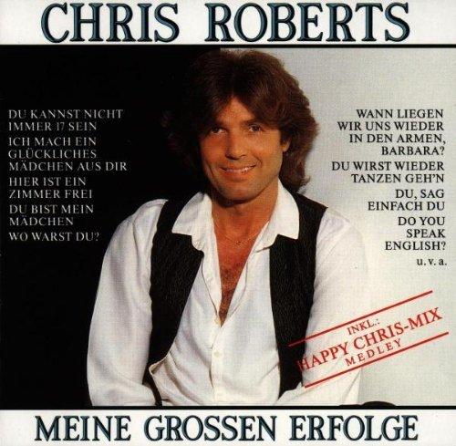 Roberts , Chris - Meine grossen Erfolge