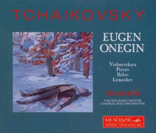 Tchaikovsky , Peter - Eugen Onegin (GA) (Khaikin, Bolshoi)