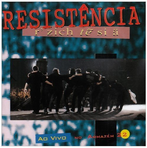 Resistencia - Ao Vivo No Armazem 22