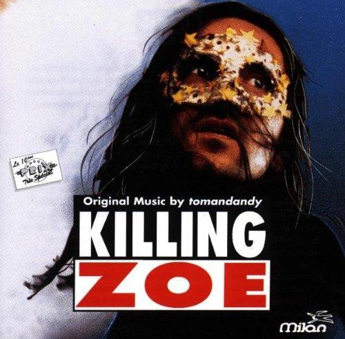 Tomandandy - Killing Zoe